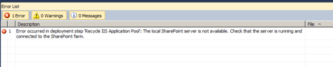Error occurred in deployment step 'Recycle IIS Application Pool': The local SharePoint server is not available. Check that the server is running and connected to the SharePoint farm.