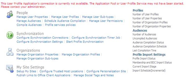 This User Profile Application's connection is currently not available. The Application Pool or User Profile Service may not have been started. Please contact your administrator.