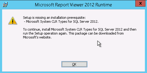 Setup is missing an installation prerequisite: Microsoft System CLR Types for SQL Server 2012