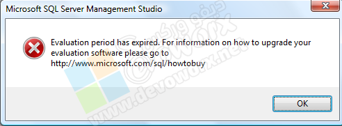 Evaluation period has expired In SQL Server