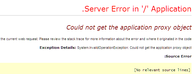 could not get the application proxy object