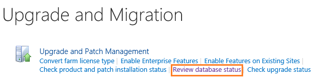 Upgrade and Migration - Review Database Status.png