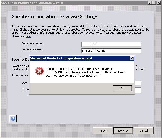 Cannot connect to database master at SQL server at SERVERNAME. The database might not exist, or the current user does not have permission to connect to it