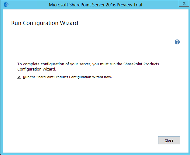 SharePoint-Server-2016-Installation-Wizard-completed