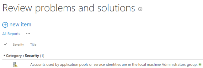 Accounts used by application pools or service identities are in the local administrator group