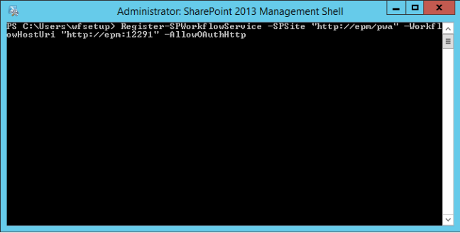 Run Register-SPWorkflowService - Configure Workflow Manager for SharePoint 2013