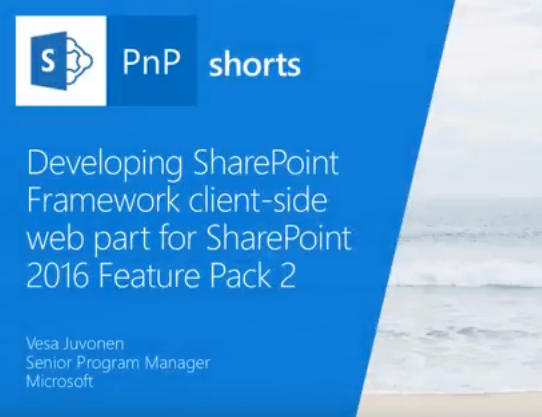 Developing SharePoint Framework client-side web part for SharePoint 2016 Feature Pack 2