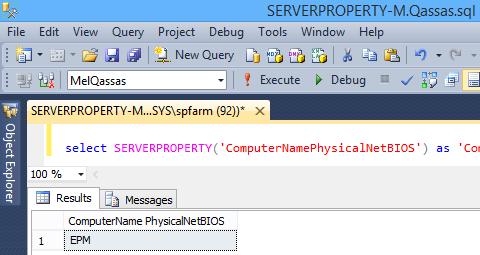 SERVERPROPERTY('ComputerNamePhysicalNetBIOS')