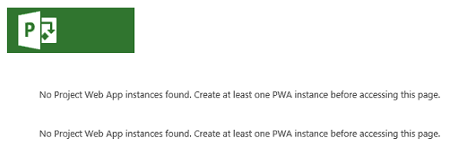 No Project web app instances found. create at least one PWA instance before accessing this page