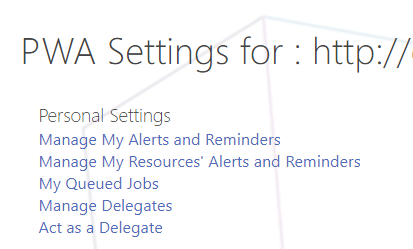 Manage My Alerts and Reminders in Personal Settings in Project Server 2016